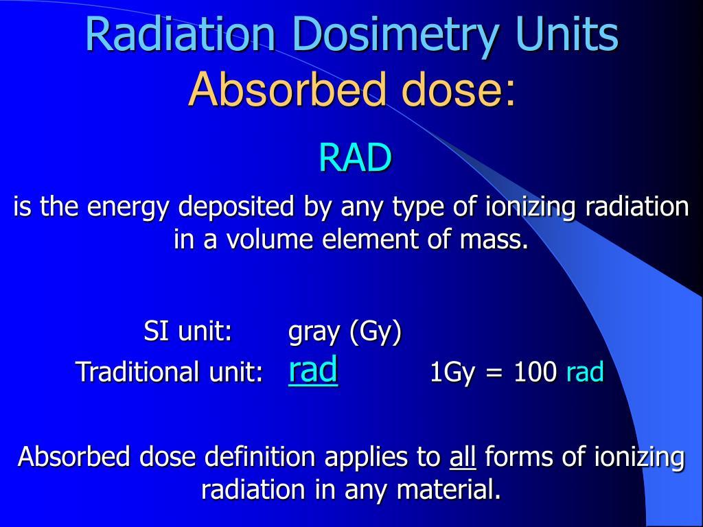 Radiation Dosimetry Units