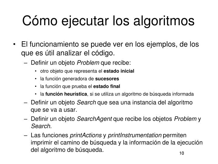 Cómo ejecutar los algoritmos