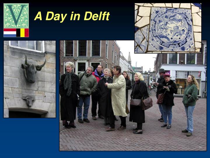 A Day in Delft