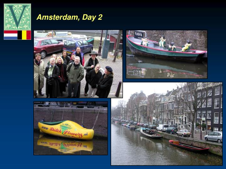 Amsterdam, Day 2
