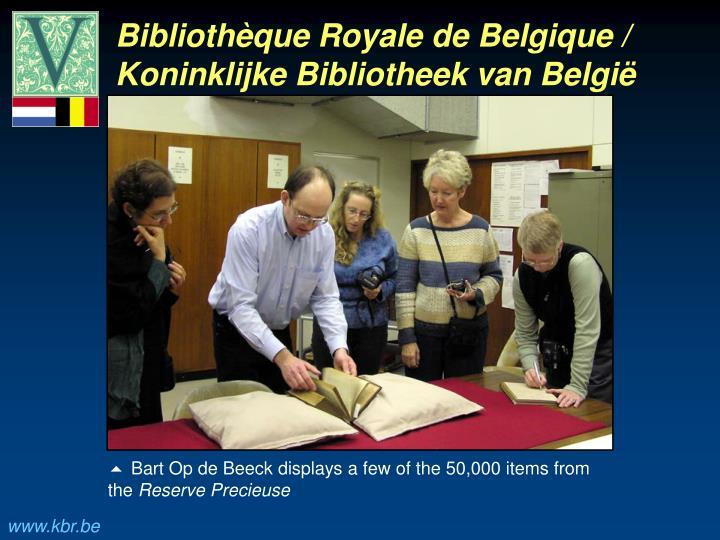 Bibliothèque Royale de Belgique / Koninklijke Bibliotheek van België