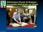 biblioth que royale de belgique koninklijke bibliotheek van belgi