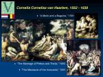 cornelis cornelisz van haarlem 1562 1638