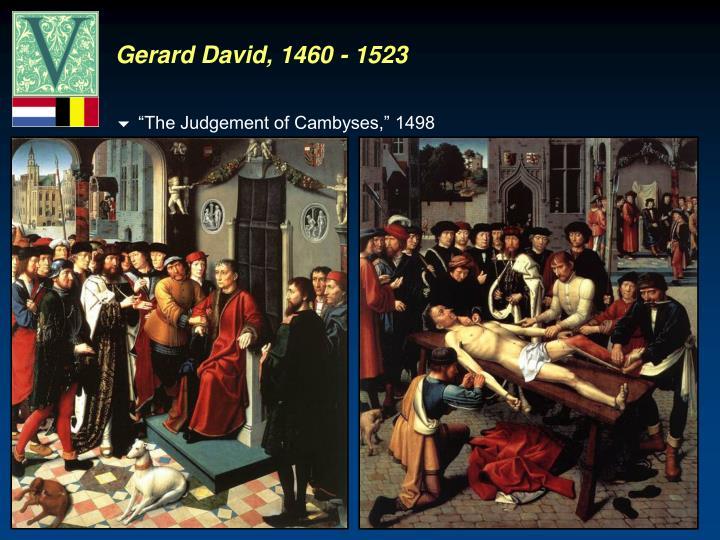 Gerard David, 1460 - 1523