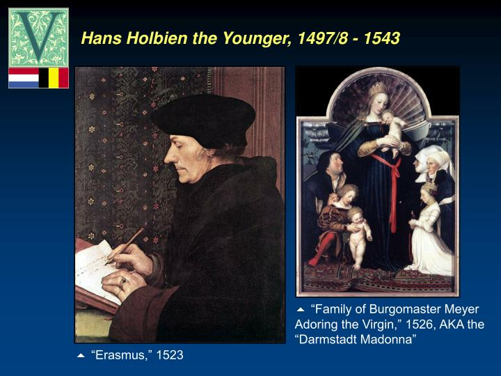 Hans Holbien the Younger, 1497/8 - 1543