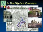 in the pilgrim s footsteps