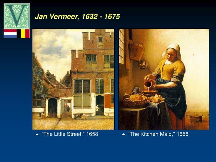 Jan Vermeer, 1632 - 1675