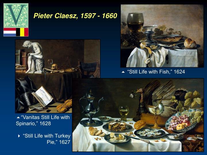 Pieter Claesz, 1597 - 1660
