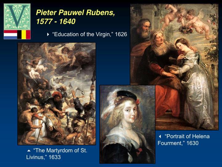 Pieter Pauwel Rubens, 1577 - 1640