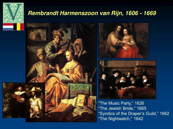 Rembrandt Harmenszoon van Rijn, 1606 - 1669