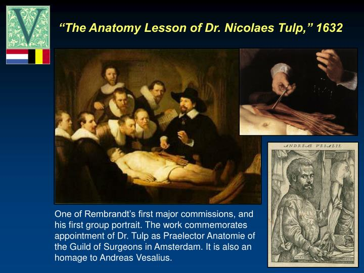 """""""The Anatomy Lesson of Dr. Nicolaes Tulp,"""" 1632"""