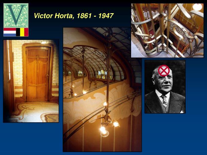 Victor Horta, 1861 - 1947