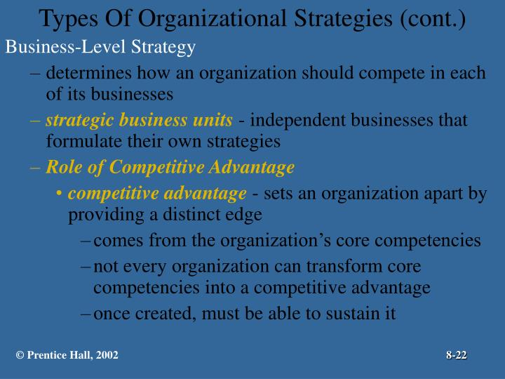 Types Of Organizational Strategies (cont.)