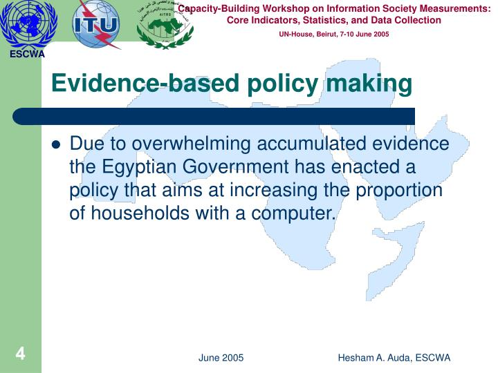 Evidence-based policy making