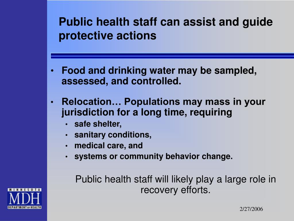 Public health staff can assist and guide protective actions