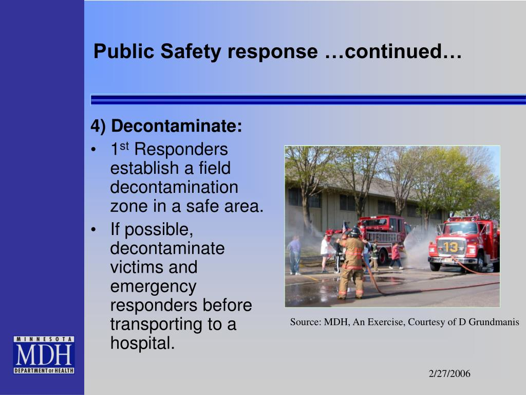Public Safety response …continued…