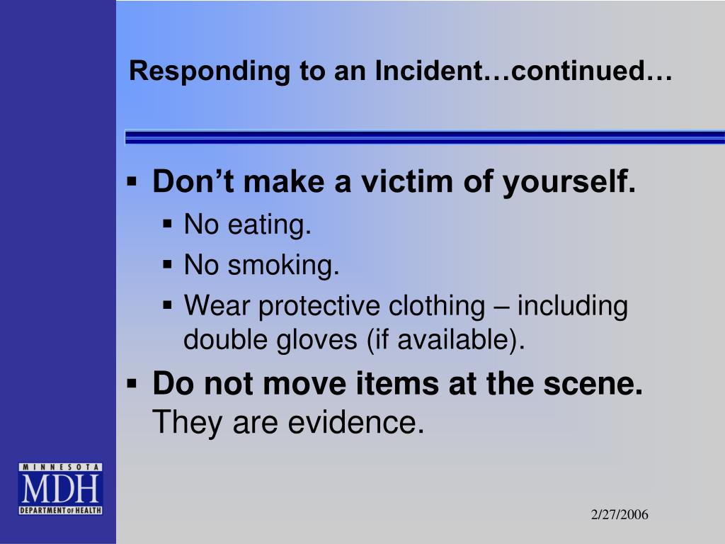Responding to an Incident…continued…