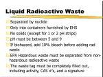 liquid radioactive waste