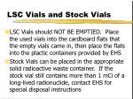 lsc vials and stock vials