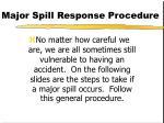 major spill response procedure