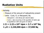 radiation units34
