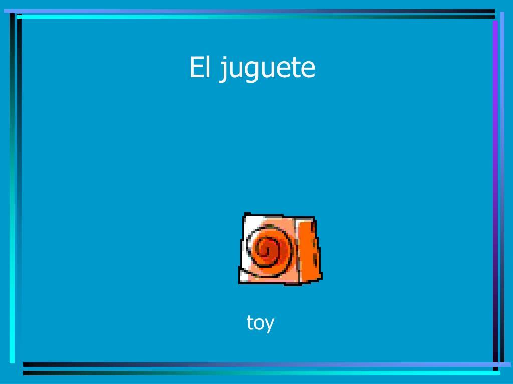 El juguete