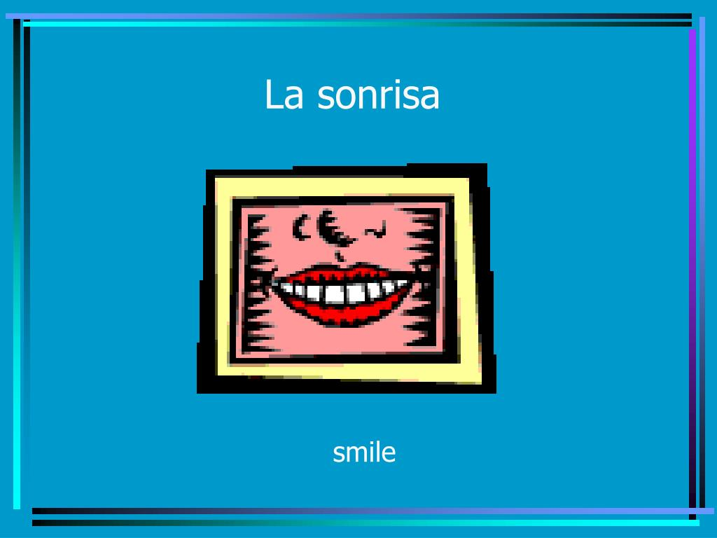 La sonrisa