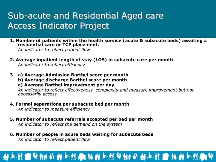 1. Number of patients within the health service (acute & subacute beds) awaiting a residential care or TCP placement.