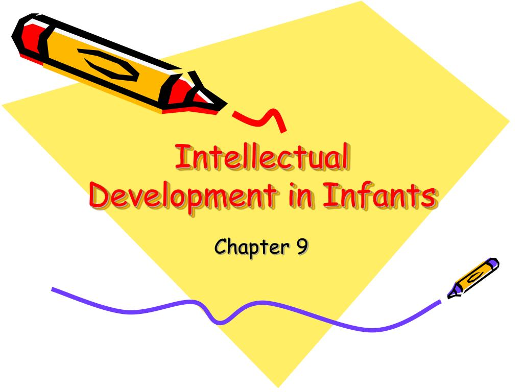 intellectual development in infants l.