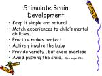 stimulate brain development