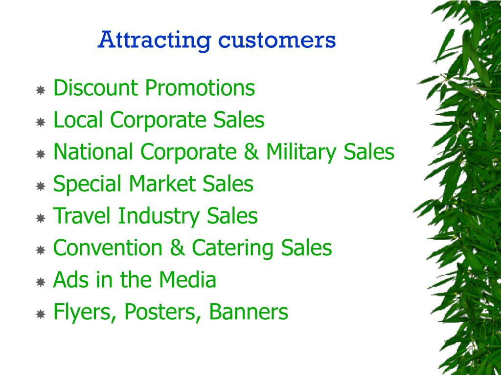 Attracting customers