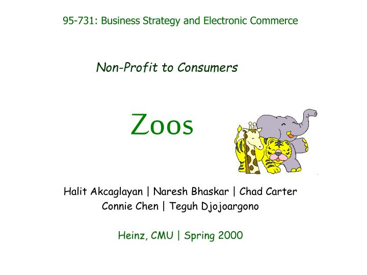 95-731: Business Strategy and Electronic Commerce