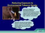 reducing exposure to environmental tobacco smoke