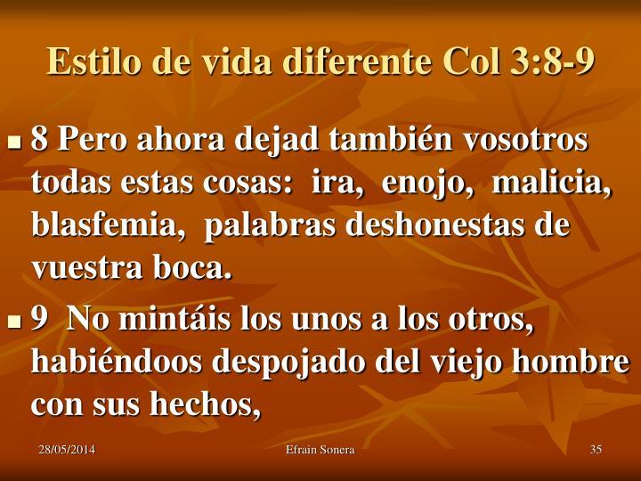 Estilo de vida diferente Col 3:8-9