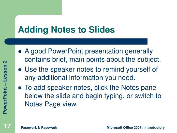 Adding Notes to Slides