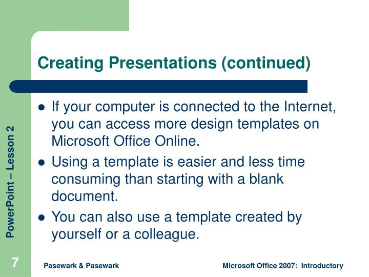 Creating Presentations (continued)