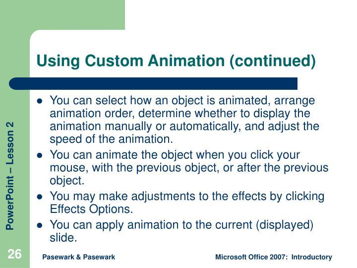 Using Custom Animation (continued)