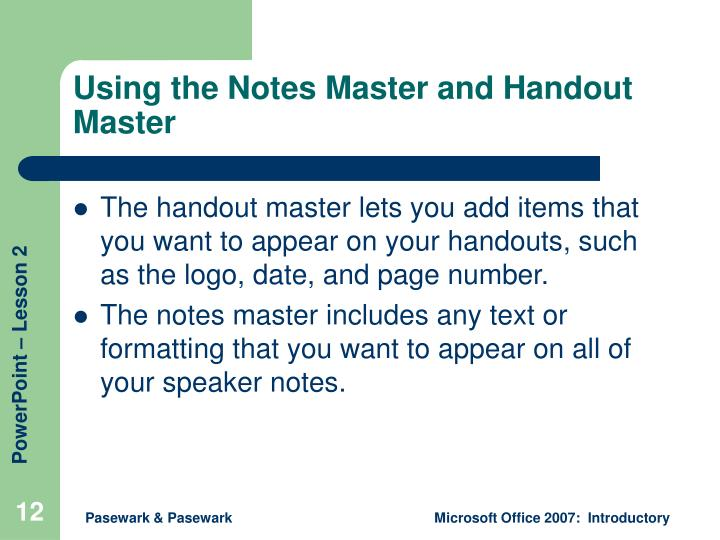 Using the Notes Master and Handout Master