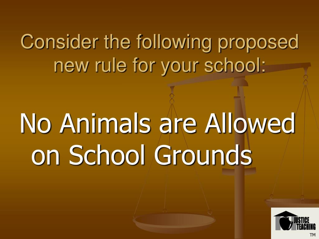 Consider the following proposed new rule for your school: