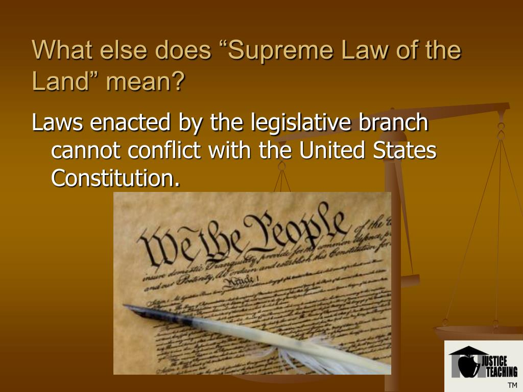 "What else does ""Supreme Law of the Land"" mean?"