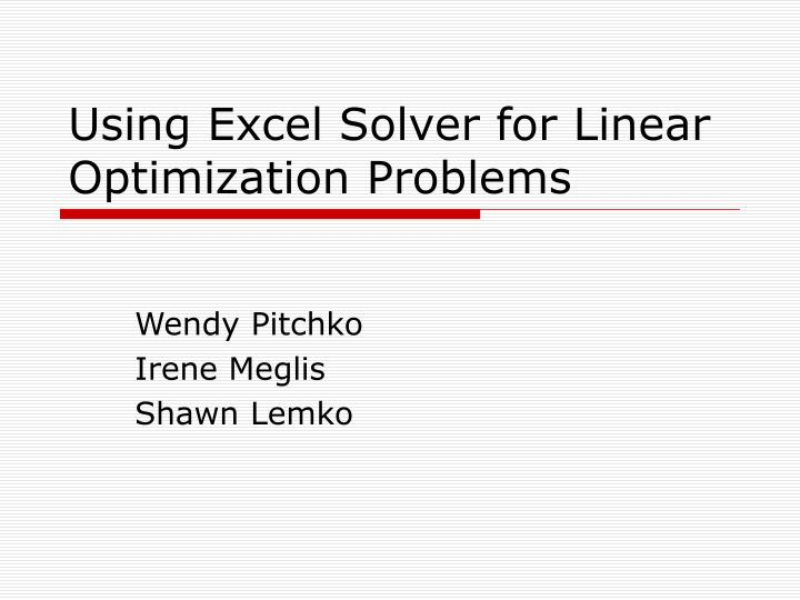 using excel solver for linear optimization problems n.