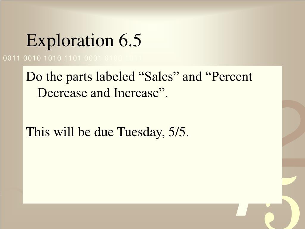 Exploration 6.5