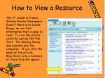 how to view a resource