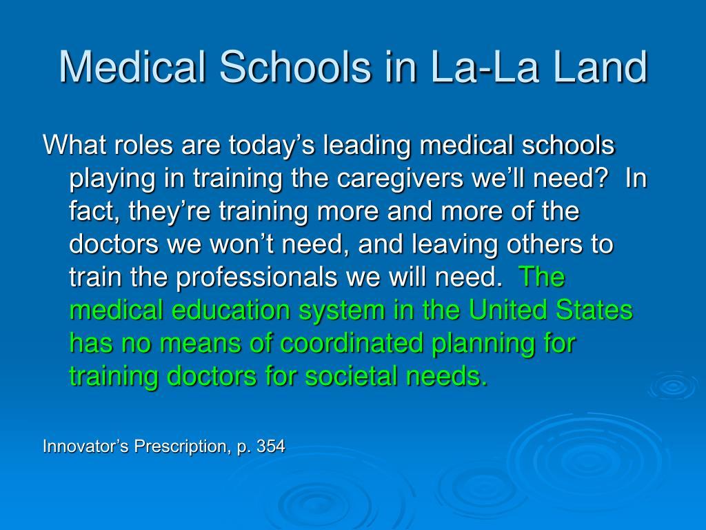 Medical Schools in La-La Land