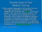 societal costs to poor medical training