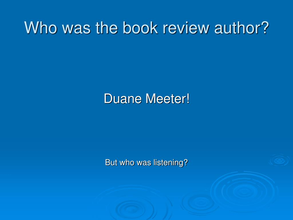 Who was the book review author?