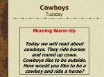 cowboys tuesday
