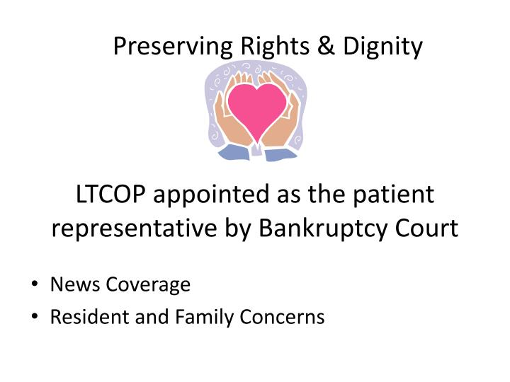 LTCOP appointed as the patient representative by Bankruptcy Court