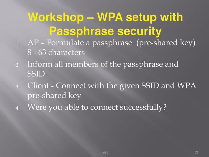 Workshop – WPA setup with Passphrase security