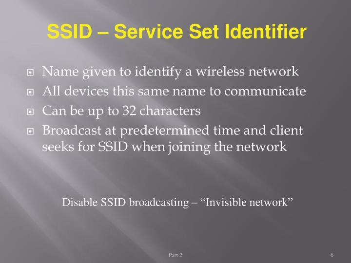 SSID – Service Set Identifier